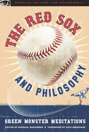 The Red Sox and Philosophy PDF