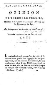 Opinion de Théodore Vernier, [...] député par le département du Jura, sur le jugement du dernier roi des Français