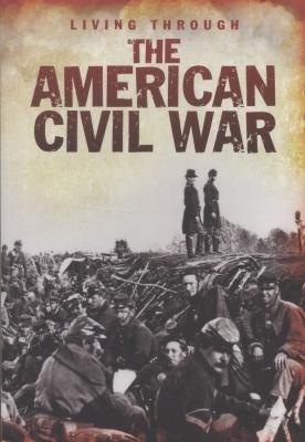 Living Through the American Civil War