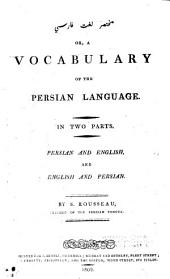 Muhtasar-i Lugat-i Farisi Or a Vocabulary of the Persian Language. In 2 Parts. Persian and English, and English and Persian. - London, Sewell 1802
