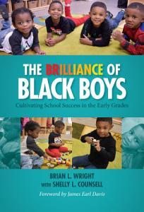 The Brilliance of Black Boys Book