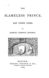 The Blameless Prince: And Other Poems