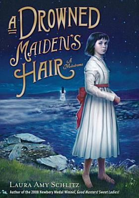 A Drowned Maiden s Hair