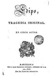 Edipo: tragedia original en cinco actos