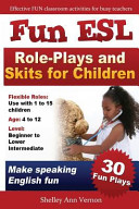 Fun ESL Role-Plays and Skits for Children