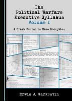 The Political Warfare Executive Syllabus Volume I PDF