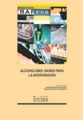 Alcoholismo: bases para la intervención