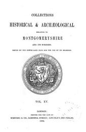 The Montgomeryshire Collections: Volume 15