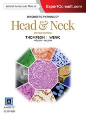 Diagnostic Pathology: Head and Neck E-Book: Edition 2