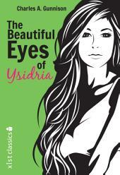 The Beautiful Eyes of Ysidria