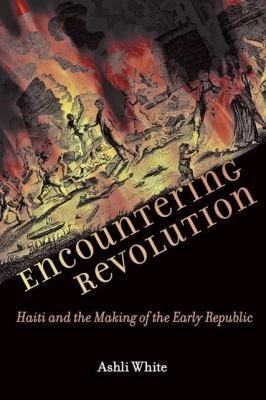 Encountering Revolution