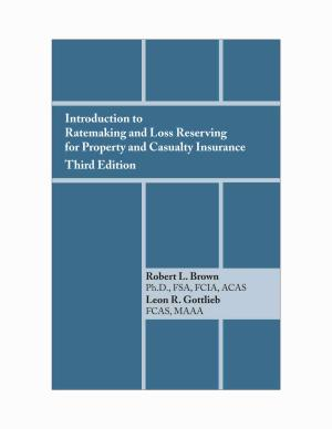 Introduction to Ratemaking and Loss Reserving for Property and Casualty Insurance PDF