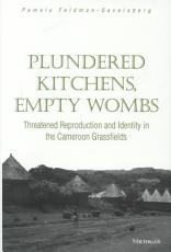 Plundered Kitchens  Empty Wombs PDF