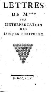 Lettres sur l'interpretation des S. Écritures