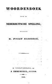 Woordenboek voor de Nederduitsche spelling,