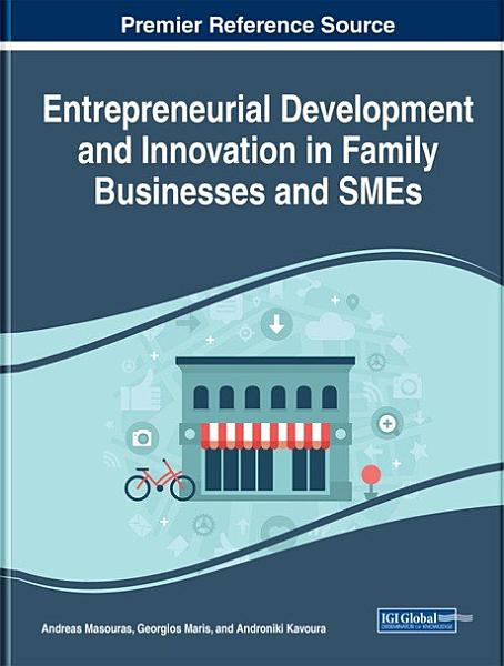 Entrepreneurial Development And Innovation In Family Businesses And Smes