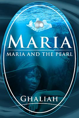 Maria  Maria and the Pearl