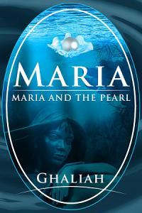 Maria: Maria and the Pearl Book