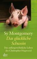 Das gl  ckliche Schwein PDF