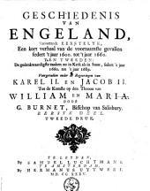 Vervattende eerstelyk, een kort verhaal van de voornaamste gevallen sedert 't jaar 1600 tot 't jaar 1660; Ten tweede de gedenkwaardigste zaaken zo in kerk als in staat, sedert 't jaar 1660 tot 't jaar 1689
