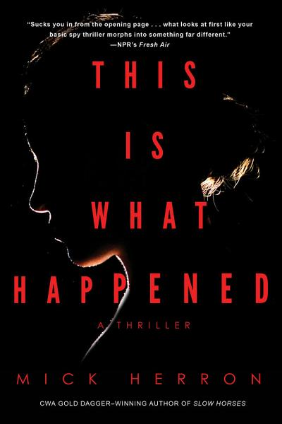 Download This Is What Happened Book