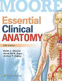 Essential Clinical Anatomy   Moore s Clinical Anatomy Review 12 Month Access PDF