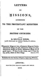 Letters on Missions: Addressed to the Protestant Ministers of the British Churches