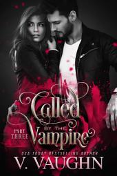 Called by the Vampire - Part 3
