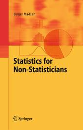 Statistics for Non-Statisticians