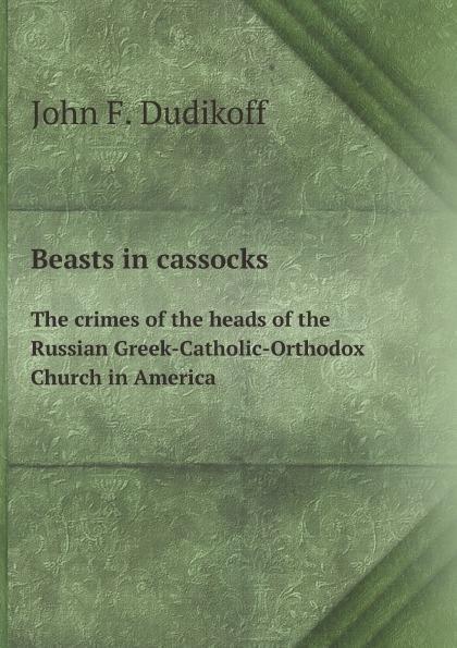 Beasts in cassocks