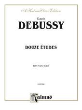 Douze Études: For Piano Solo