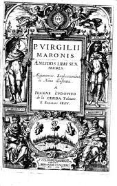 P. Virgilii Maronis Aeneidos Libri Sex Priores