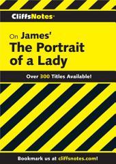CliffsNotes on James' Portrait of a Lady