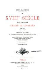 XVIIIme siècle: institutions, usages et costumes, France, 1700-1789
