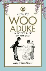 How to Woo a Duke