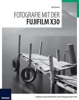 Fotografie mit der Fujifilm X30 PDF