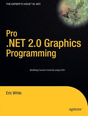 Pro  NET 2 0 Graphics Programming PDF