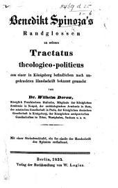 B. Spinoza's Randglossen zu seinem Tractatus Theologico-Politicus ... bekannt gemacht von Dr. W. Dorow ... Mit einer Steindrucktafel, ein Facsimile der Handschrift des Spinoza enthaltend