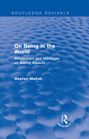 On Being in the World (Routledge Revivals)