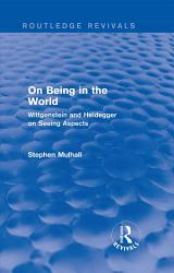 On Being in the World  Routledge Revivals  PDF