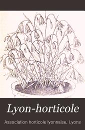 Lyon-horticole: Revue bi-mensuelle d'horticulture, publiée avec la collaboration de L'Association horticole lyonnaise, Volume20