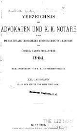 Verzeichnis der advokaten und K.K. notare in den im Reichsrathe vertretenen königreichen und ländern der Öster-Reichsrathe vertretenen königreichen und ländern der Österreichisch-Ungarischen monarchie