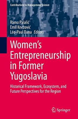 Women s Entrepreneurship in Former Yugoslavia