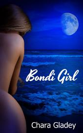 Bondi Girl : Erotic Sex Story: (Adults Only Erotica)
