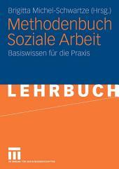 Methodenbuch Soziale Arbeit: Basiswissen für die Praxis