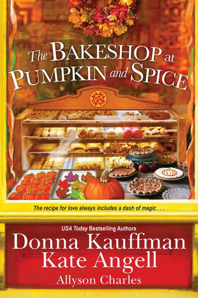 Download The Bakeshop at Pumpkin and Spice Book