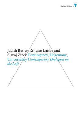 Contingency  Hegemony  Universality