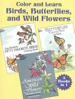 Color and Learn Birds  Butterflies and Wild Flowers PDF