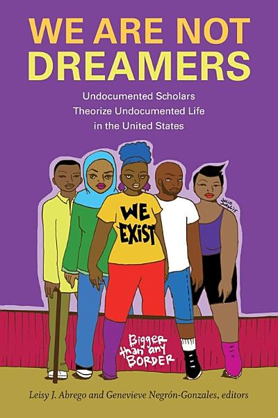 Download We Are Not Dreamers Book