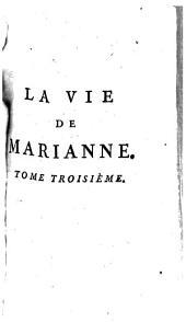 La Vie De Marianne, Ou Les Avantures De Madame La Comtesse De ***: Volume3